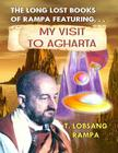 My Visit to Agharta: The Long Lost Books of Rampa Cover Image