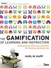 The Gamification of Learning and Instruction: Game-Based Methods and Strategies for Training and Education Cover Image