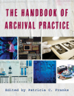 The Handbook of Archival Practice Cover Image