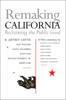Remaking California: Reclaiming the Public Good Cover Image