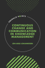 Continuous Change and Communication in Knowledge Management (Emerald Points) Cover Image
