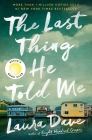 The Last Thing He Told Me: A Novel Cover Image