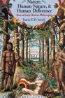 Nature, Human Nature, and Human Difference: Race in Early Modern Philosophy Cover Image