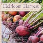Heirloom Harvest Wall Calendar 2016 Cover Image