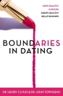 Boundaries in Dating: How Healthy Choices Grow Healthy Relationships Cover Image