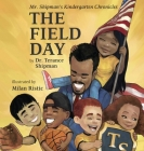 Mr. Shipman's Kindergarten Chronicles: The Field Day Cover Image
