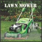Lawn Mower Calendar: 2021 Calendar Electric Lawn Mower With Holidays 16 Month lawnmower Calendar Cover Image