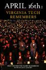 April 16th: Virginia Tech Remembers Cover Image