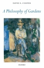 A Philosophy of Gardens Cover Image
