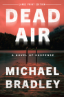 Dead Air: A Novel of Suspense Cover Image
