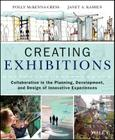 Creating Exhibitions: Collaboration in the Planning, Development, and Design of Innovative Experiences Cover Image