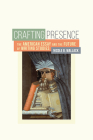 Crafting Presence: The American Essay and the Future of Writing Studies Cover Image