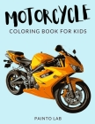 Motorcycle Coloring Book for Kids Cover Image