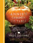 Annie's Garden to Table Cover Image