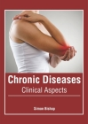 Chronic Diseases: Clinical Aspects Cover Image