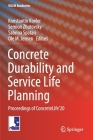 Concrete Durability and Service Life Planning: Proceedings of Concretelife'20 (Rilem Bookseries #26) Cover Image
