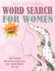 Word Search Puzzle Book for Women Large Print Size A4: 50 Feminine Categories, over 1250 Words! Brain Exercise, Fun and Relaxation in One! Cover Image