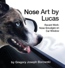 Nose Art by Lucas Cover Image