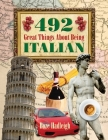 492 Great Things About Being Italian Cover Image