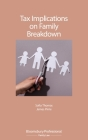 Tax Implications on Family Breakdown Cover Image