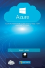 Microsoft Azure: Azure Fundamentals Guide Step by Step. From Beginner to Expert Cover Image