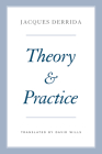 Theory and Practice (The Seminars of Jacques Derrida) Cover Image
