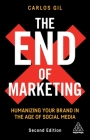 The End of Marketing: Humanizing Your Brand in the Age of Social Media Cover Image