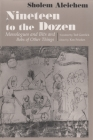 Nineteen to the Dozen: Monologues and Bits and Bobs of Other Things (Judaic Traditions in Literature) Cover Image