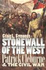 Stonewall of the West: Patrick Cleburne and the Civil War (Modern War Studies) Cover Image