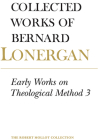 Early Works on Theological Method 3: Volume 24 (Collected Works of Bernard Lonergan #24) Cover Image