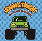 Sounds Tough! Big Noisy Machines (Sounds Funny Books) Cover Image