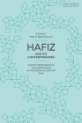 Hafiz and His Contemporaries: Poetry, Performance and Patronage in Fourteenth Century Iran Cover Image