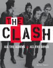 The Clash: All the Albums All the Songs Cover Image
