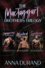 The MacTaggart Brothers Trilogy: Hot Scots, Books 1-3 Cover Image