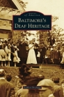 Baltimore's Deaf Heritage Cover Image