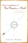 The Coordinates of Time, Treasure, and Truth: A Story of a Love...which spans the generations... Cover Image