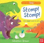 Can You Say It, Too? Stomp! Stomp! Cover Image