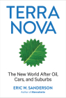 Terra Nova: The New World After Oil, Cars, and Suburbs Cover Image