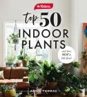 Yates Top 50 Indoor Plants and How Not to Kill Them! Cover Image