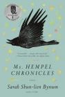 Ms. Hempel Chronicles: A Novel Cover Image
