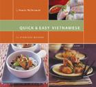 Quick & Easy Vietnamese: 75 Everyday Recipes Cover Image