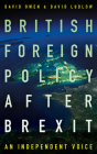 British Foreign Policy After Brexit: An Independent Voice Cover Image
