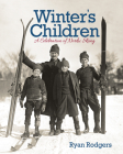 Winter's Children: A Celebration of Nordic Skiing Cover Image