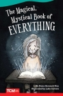 The Magical, Mystical Book of Everything (Fiction Readers) Cover Image