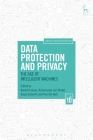 Data Protection and Privacy: The Age of Intelligent Machines (Computers, Privacy and Data Protection) Cover Image