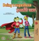 Being a Superhero (English Punjabi Bilingual Book for Children -Gurmukhi) Cover Image