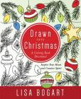 Drawn into Christmas: A Coloring Book Devotional. Inspire Your Heart and Creative Spirit. Cover Image