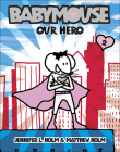 Our Hero (Babymouse (Prebound) #2) Cover Image