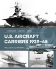 Us Aircraft Carriers 1939-45 Cover Image