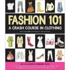Fashion 101: A Crash Course in Clothing Cover Image